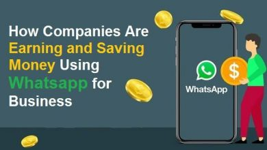 Photo of How Companies Are Earning and Saving Money Using Whatsapp for Business