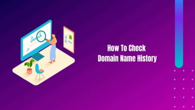 Photo of How to check a domain's history before buying it