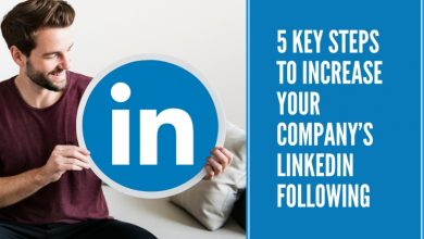 Photo of 5 Key Steps to Increase Your Company's LinkedIn Following