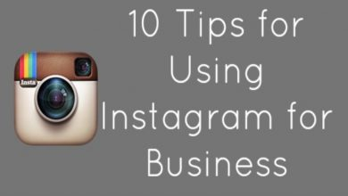 Photo of Tips For Using Instagram For Business