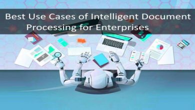 Photo of 5 Best Use Cases of Intelligent Document Processing for Enterprises