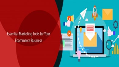 Photo of Essential Marketing Tools for Your Ecommerce Business